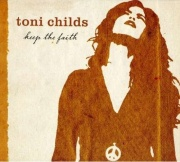 Toni Childs: Keep the Faith