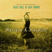 Alex Call & Lisa Carrie: Passion & Purpose