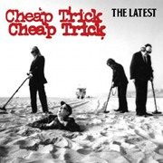 Cheap Trick: The Latest