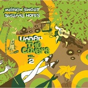 Matthew Sweet and Susanna Hoffs: Under the Covers, Vol. 2