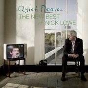 Nick Lowe: Quiet Please...The New Best of Nick Lowe