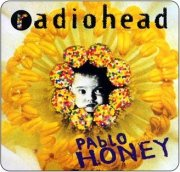 Radiohead: Pablo Honey: 2-CD Collector's Edition