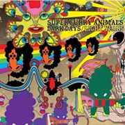 Super Furry Animals: Dark Days/Light Years
