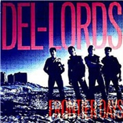 The Del-Lords: Frontier Days