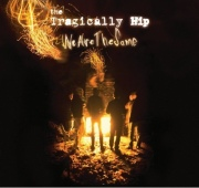 The Tragically Hip: We Are the Same
