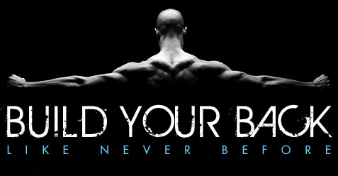 Build your back like never before