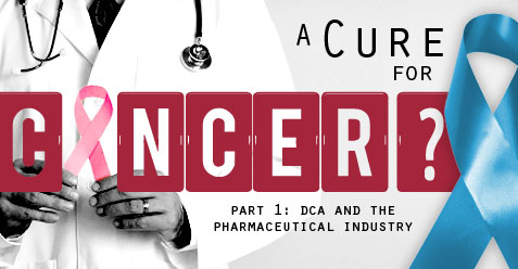 A cure for cancer: DCA and the pharmaceutical industry