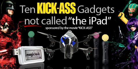 Kick-Ass gadgets.