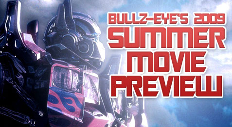 Bullz-Eye.com's 2009 Summer Movie Preview