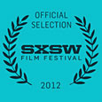 2012 SXSW Film Festival Blog