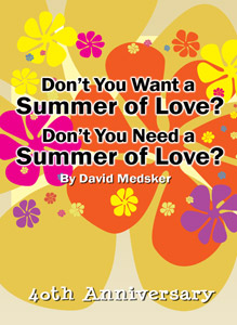 Do You Want a Summer of Love? Do You Need a Summer of Love?