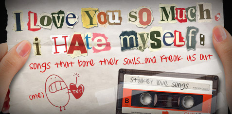 Songs that bare their souls and freak us out
