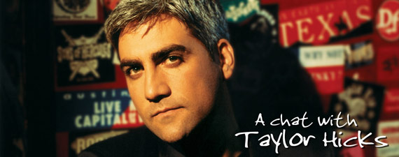 A chat with Taylor Hicks