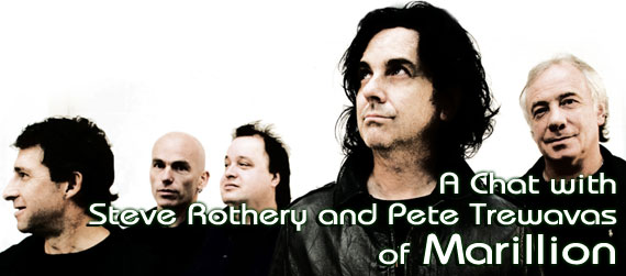 A Chat with Steve Rothery and Pete Trewavas of Marillion